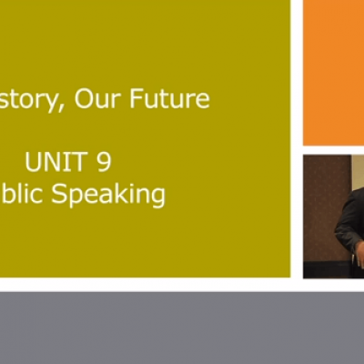 My History, Our Future – Self-Advocacy Training Video: 9 Public Speaking