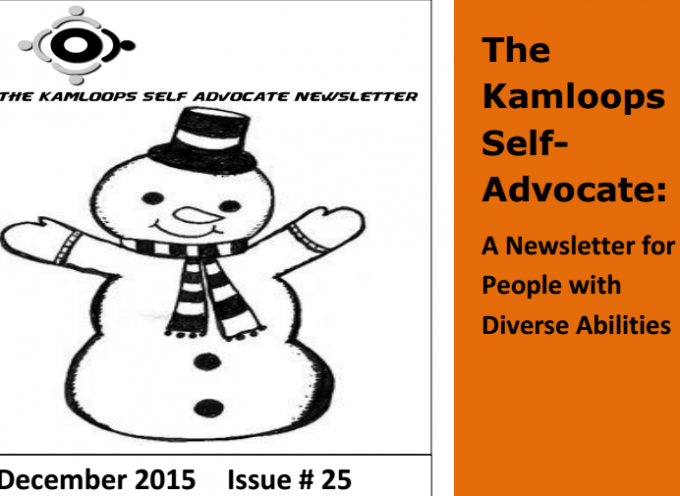 The Kamloops Self Advocate Newsletter December,2015 Edition