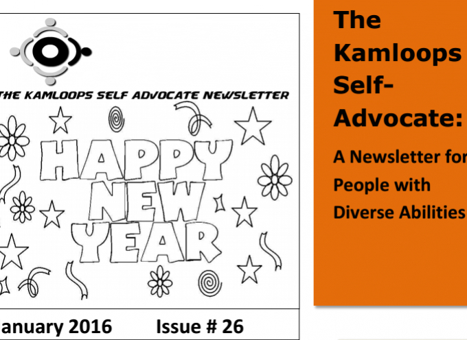 The Kamloops Self Advocates Newsletter January 2016 Edition