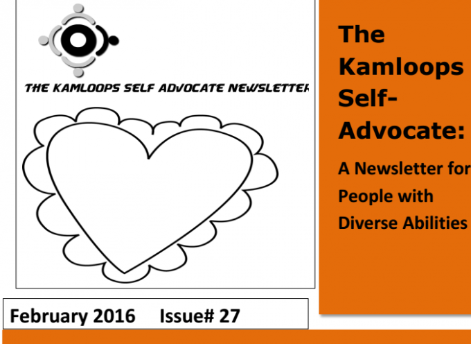 The Kamloops Self Advocates Newsletter Febuary 2016 Edition