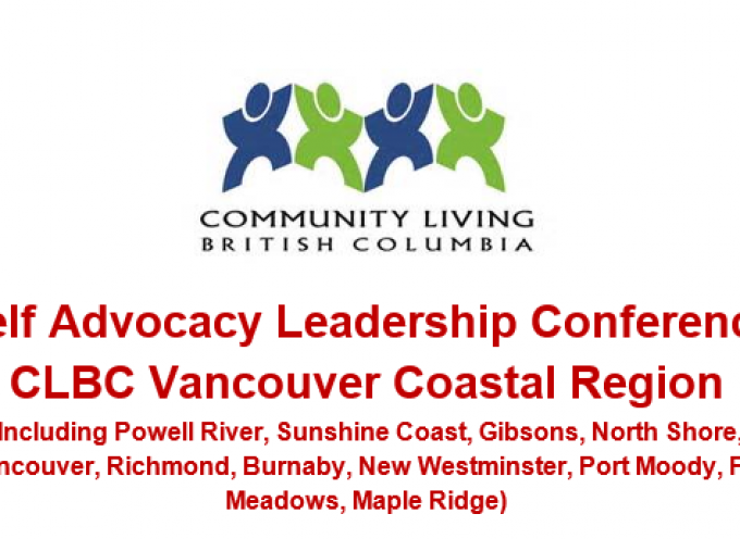 Self Advocacy Leadership Conference CLBC Vancouver Coastal Region