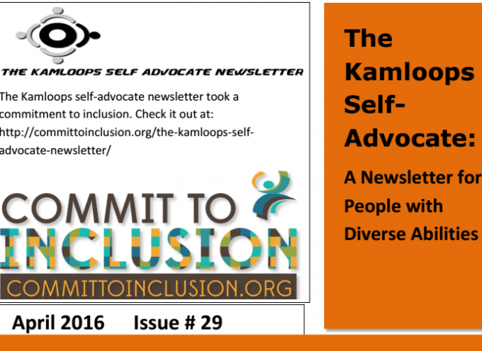 The Kamloops Self Advocates Newsletter April 2016 Edition
