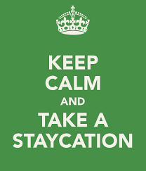 Stay Cation 2