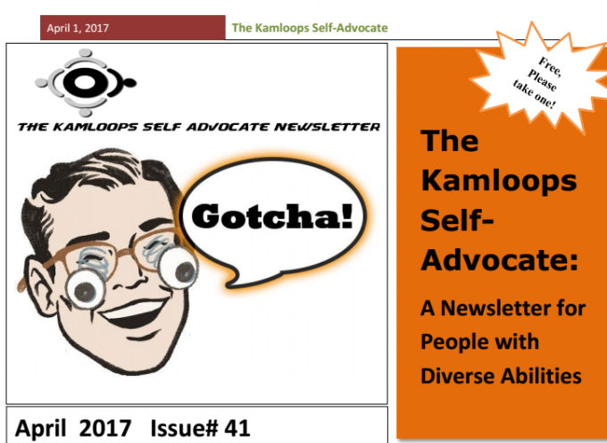 The Kamloops Self Advocates Newsletter April 2017 Edition