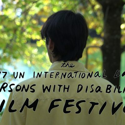 UN International Day of Persons with Disabilities Film Festival