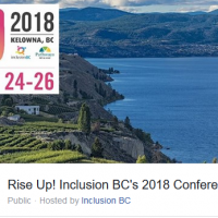 Rise Up! Inclusion BC's 2018 Conference In Kelowna May 24-26