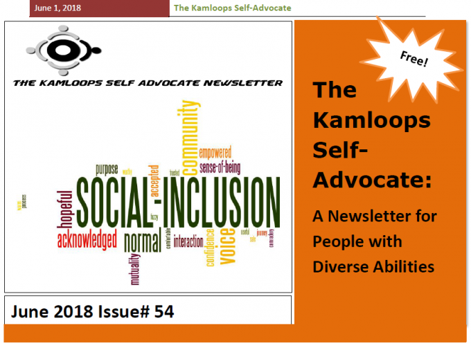 The Kamloops Self Advocates Newsletter June, 2018 Edition