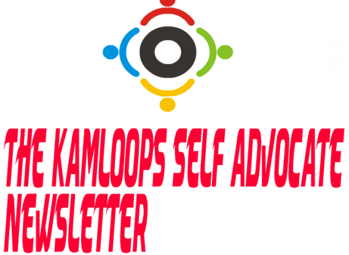 The Kamloops Self Advocate Newsletter 5TH Anniversary Event!