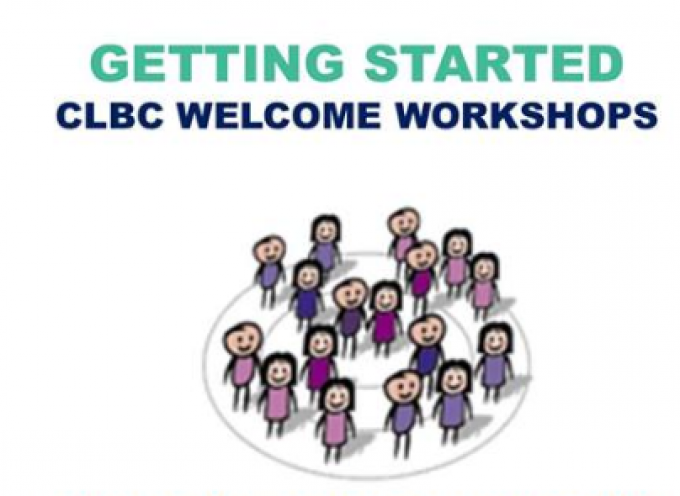 Getting Started CLBC Welcoming Workshops