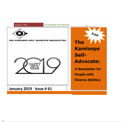 The Kamloops Self Advocates Newsletter January, 2019 Edition