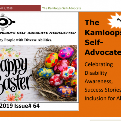 The Kamloops Self Advocates Newsletter April 2019 Edition