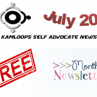 The Kamloops Self Advocates Newsletter July 2019 Edition