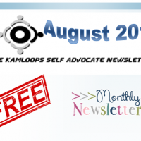 The Kamloops Self Advocates Newsletter August 2019 Edition