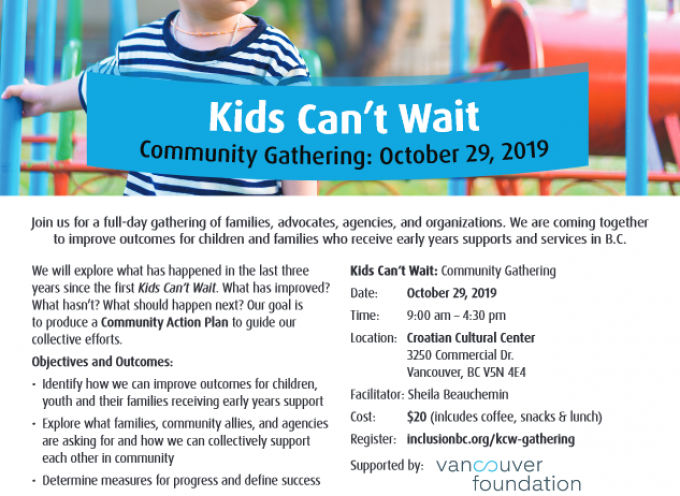 Kids Can't Wait Community Gathering: October 29, 2019, 9:00 am – 4:30 pm