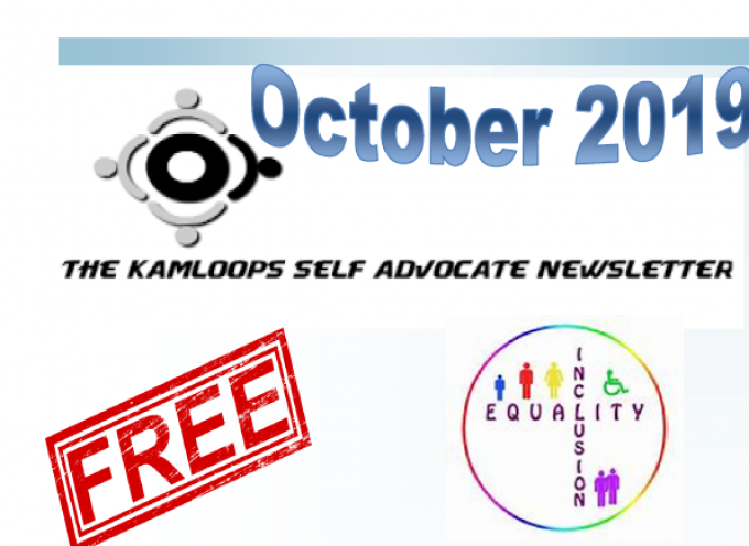 The Kamloops Self Advocates Newsletter October,2019 Edition