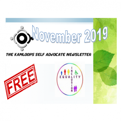 The Kamloops Self Advocates Newsletter November,2019 Edition