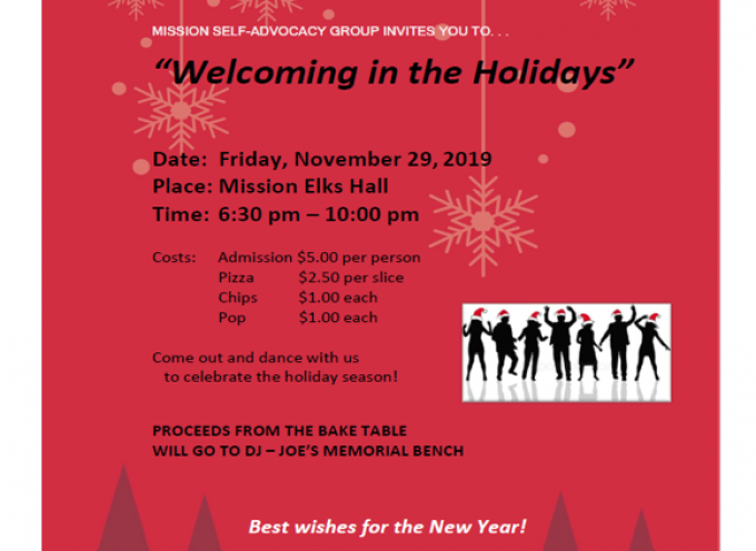 Mission Self Advocacy Group Invites you to Welcoming to the Holidays""