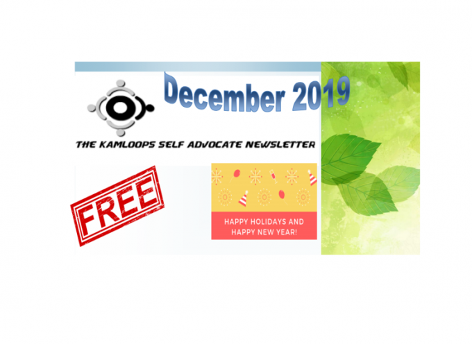 The Kamloops Self Advocates Newsletter December ,2019 Edition