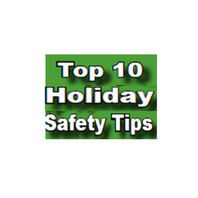 Top 10 Holiday Safety Tips 2019
