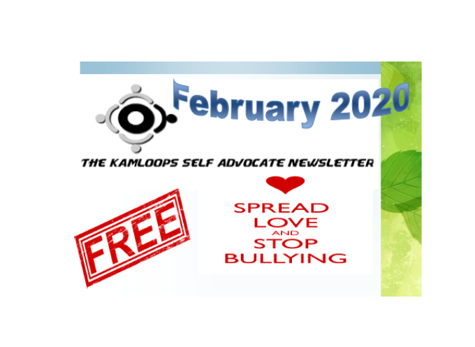 The Kamloops Self Advocates Newsletter February 2020 Edition