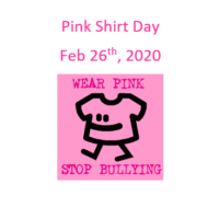 Pink Shirt Day February 26th,2020