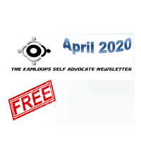 The Kamloops Self Advocates Newsletter April 2020 Edition