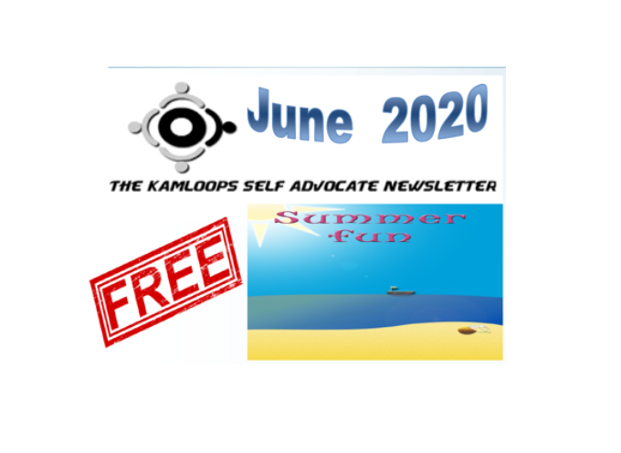 The Kamloops Self Advocates Newsletter June ,2020 Edition