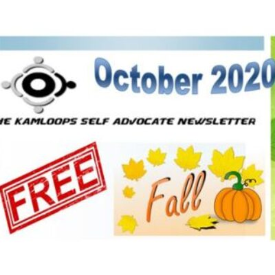 The Kamloops Self Advocates Newsletter October,2020 Edition