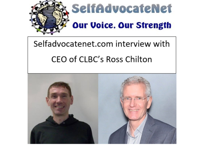 Selfadvocatenet Interview with CLBC's CEO, Ross Chilton