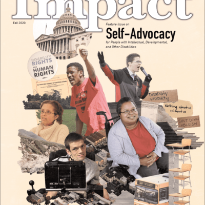 Feature Issue on Self-Advocacy  for People with Intellectual Developmental and other Disabilities