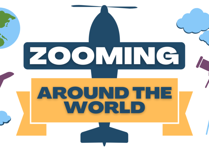 Zooming Around the World