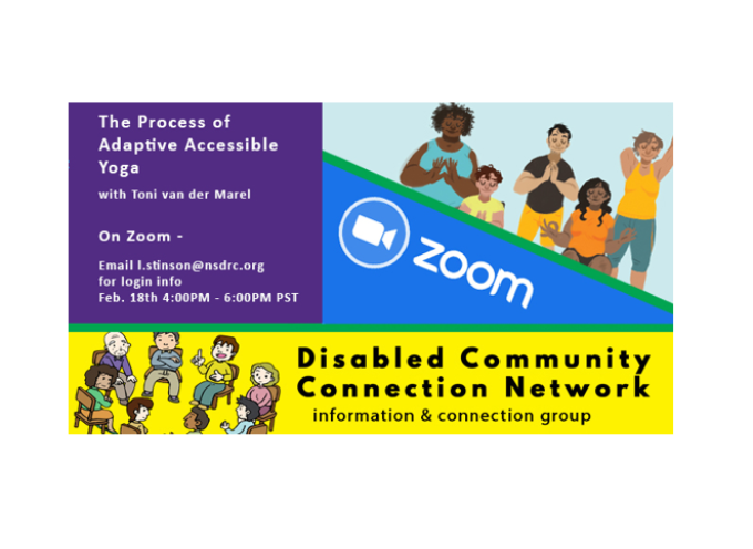 Disabled Community Connection Network (DCCN) Presents: Adaptive yoga with Toni Van Der Marel.