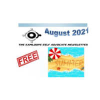 The Kamloops Self Advocates Newsletter August ,2021 Edition